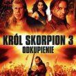Scorpion King Redemption Król Skorpion 3 Odkupienie recenzja