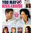 You May Not Kiss Bride recenzja