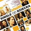Friends With Kids Single od dziecka recenzja