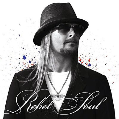 Kid Rock Rebel Soul recenzja