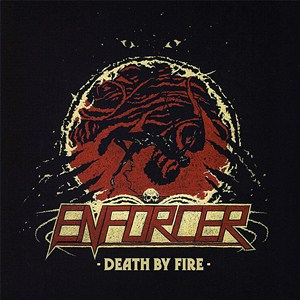 Enforcer Death By Fire recenzja