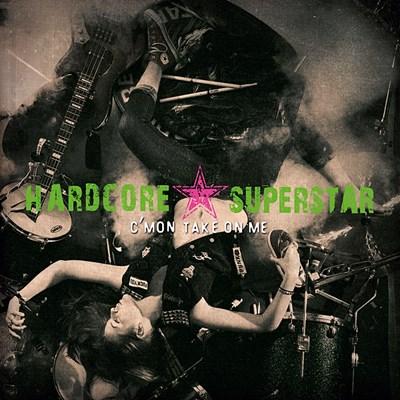 Hardcore Superstar C'mon Take recenzja
