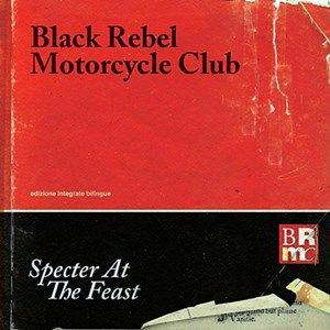 Black Rebel Motorcycle Club Specter Feast recenzja
