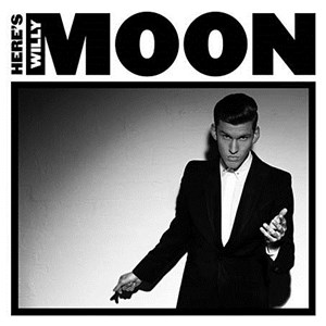 Here's Willy Moon recenzja