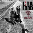 Lita Ford Living Like Runaway recenzja