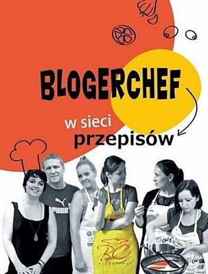 Blogerchef wsieci przepisów książka