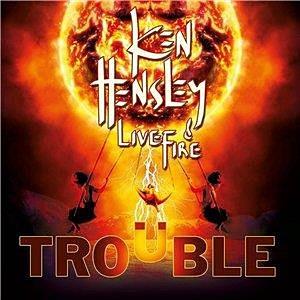 Ken Hensley Live Fire Trouble recenzja Uriah Heep