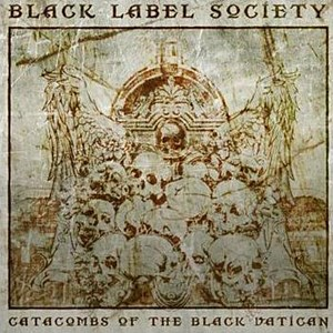 Black Label Society Catacombs Vatican recenzja