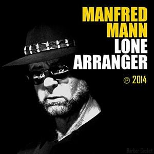 Manfred Mann Lone Arranger recenzja