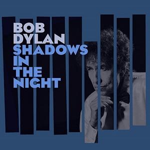 Bob Dylan Shadows Night recenzja