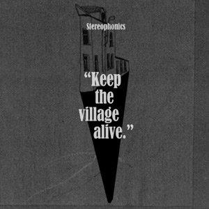 Stereophonics Keep Village Alive recenzja