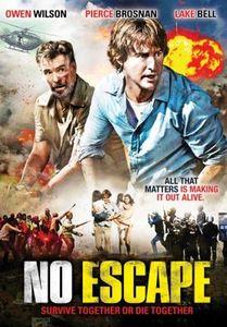 No Escape recenzja Dowdle Owen Wilson Brosnan
