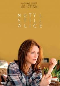 Motyl Still Alice recenzja Julianne Moore