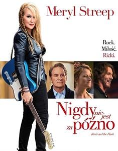 Rick Flash Nigdy późno recenzja Demme Streep Kline