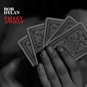 Bob Dylan Fallen Angels recenzja