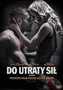 Southpaw Doutraty sił recenzja Fuqua Gyllenhaal