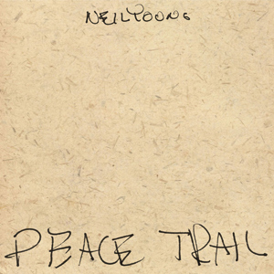 Neil Young Peace Trail recenzja