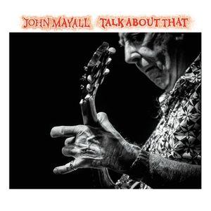 John Mayall Talk About That recenzja