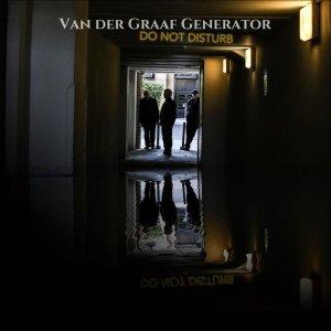 Van Der Graaf Generator DoNot Disturb recenzja
