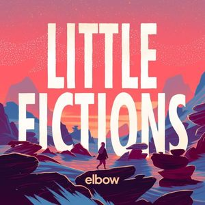 Elbow Little Fictions recenzja