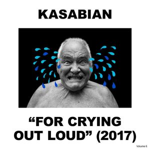 Kasabian For Crying Out Loud recenzja
