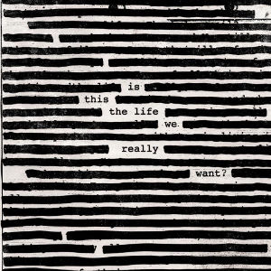 Roger Waters 2017 Is This The Life WeReally Want? recenzja