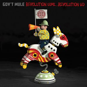 Gov't Mule Revolution Come... Revolution Go recenzja