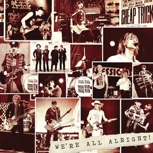 Cheap Trick We're All Alright recenzja