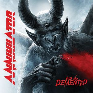 Annihilator For The Demented recenzja