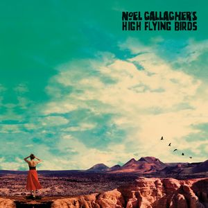 Noel Gallagher Who Built The Moon recenzja