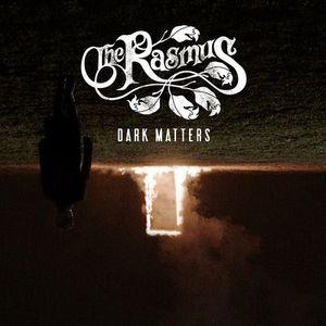 Rasmus Dark Matters recenzja