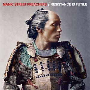 Manic Street Preachers Resistance Is Futile recenzja
