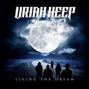 Uriah Heep Living The Dream recenzja