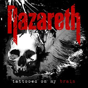 Nazareth Tattooed On My Brain recenzja