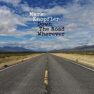Mark Knopfler Down The Road Wherever recenzja