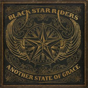 Black Star Riders Another State Of Grace recenzja