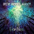 New Model Army From Here recenzja