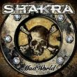 Shakra Mad World recenzja