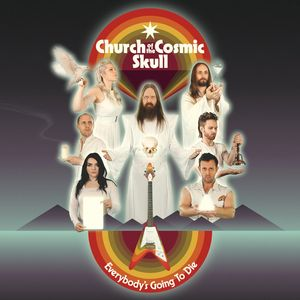 Church Cosmic Skull Everybody's Going To Die recenzja