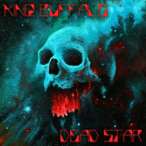 King Buffalo Dead Star recenzja