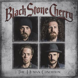 Black Stone Cherry Human Condition recenzja