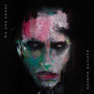 Marilyn Manson WeAre Chaos recenzja